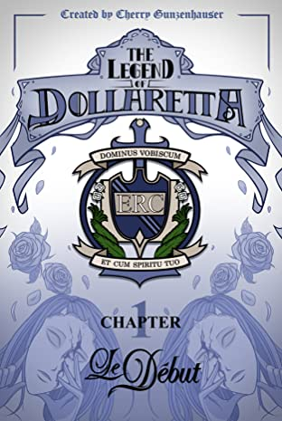 The Legend of Dollaretta #1