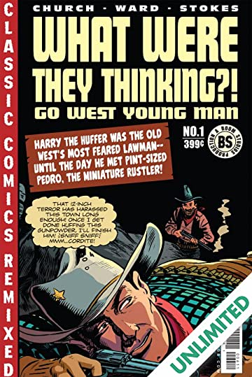 What Were They Thinking?!: Go West, Young Man (One-Shot)