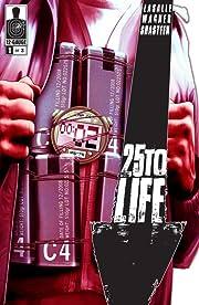 25 To Life No.1 (sur 3)