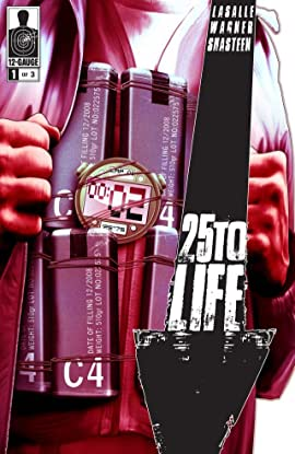 25 To Life #1 (of 3)