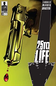 25 To Life No.3 (sur 3)