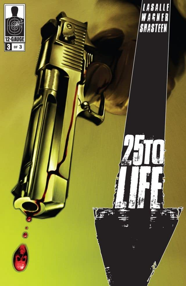 25 To Life #3 (of 3)