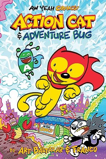 Aw Yeah Comics: Action Cat & Adventure Bug