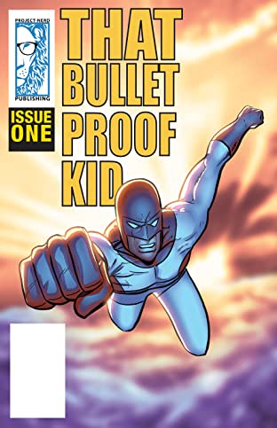 That Bulletproof Kid #1