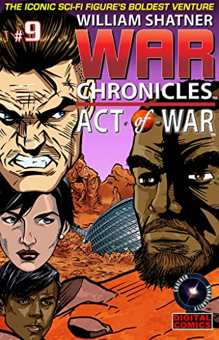 William Shatner's War Chronicles: Act Of War #9