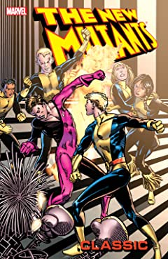New Mutants Classic Vol. 6