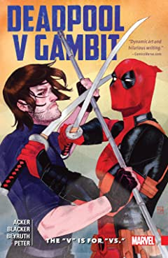 "Deadpool v Gambit: The ""V"" is for ""Vs."""