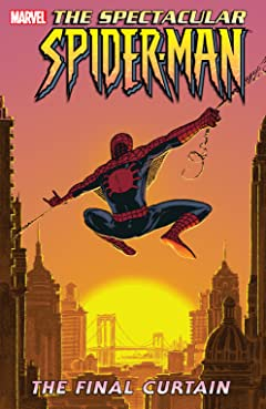 Spectacular Spider-Man Vol. 6: Final Curtain