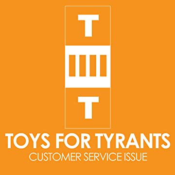 Toys For Tyrants #1