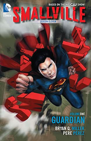Smallville: Season 11 Vol. 1: The Guardian