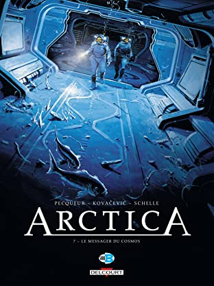 Arctica Vol. 7: Le Messager du cosmos
