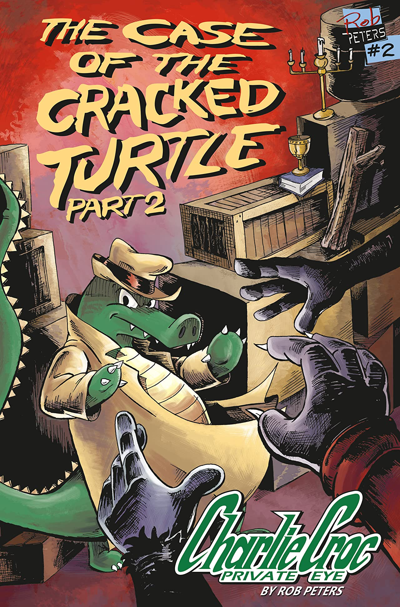 Charlie Croc: Private Eye #2