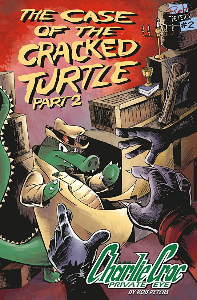 Charlie Croc: Private Eye #2