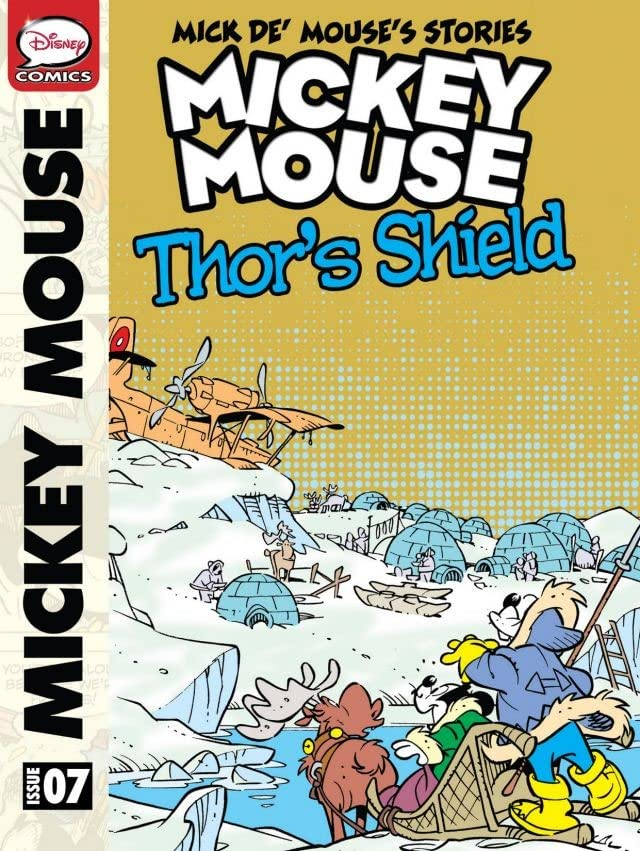 Mick de' Mouse's Stories #7: Mickey Mouse and Thor's Shield