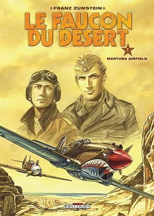 Le Faucon du désert Vol. 1: Martuba airfield