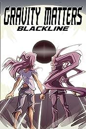 Gravity Matters #2: Blackline