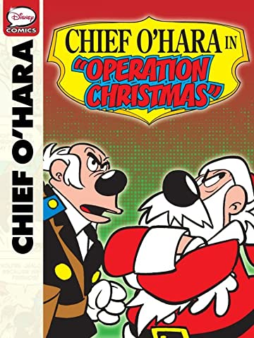 Chief O'Hara in: Operation Christmas