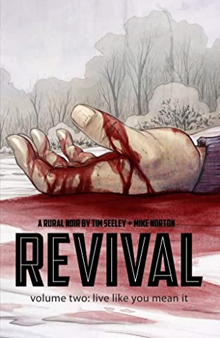 Revival Tome 2: Live Like You Mean It