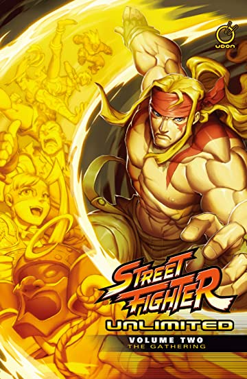 Street Fighter Unlimited Vol. 2: Gathering