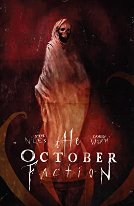 The October Faction Vol. 3