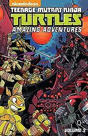 Teenage Mutant Ninja Turtles: Amazing Adventures Vol. 3