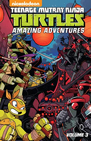 Teenage Mutant Ninja Turtles: Amazing Adventures Tome 3