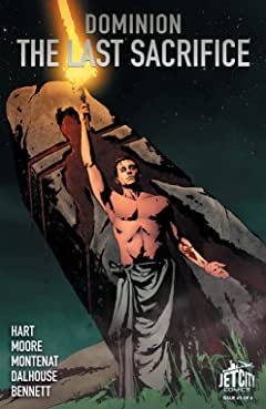 The Last Sacrifice (The Dominion Trilogy) #3 (of 4)