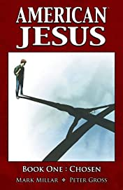 American Jesus Vol. 1: Chosen