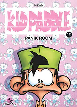 Kid Paddle Vol. 12: Panik room