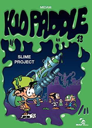 Kid Paddle Vol. 13: Slime project