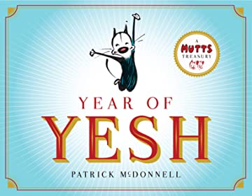Mutts: Year of Yesh