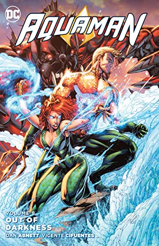 Aquaman (2011-2016) Tome 8: Out of Darkness