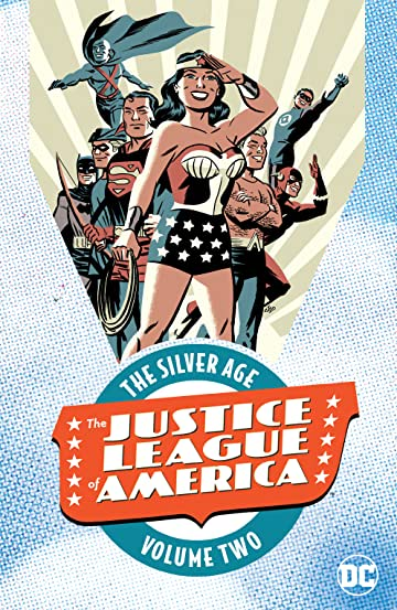 Justice League of America: The Silver Age Tome 2