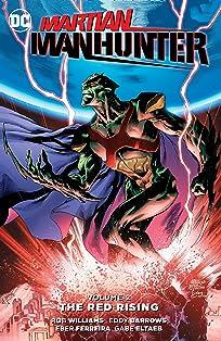 Martian Manhunter (2015-2016) Vol. 2: The Red Rising