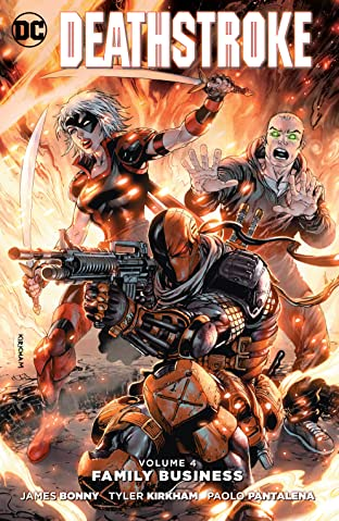 Deathstroke (2014-2016) Vol. 4: Family Business