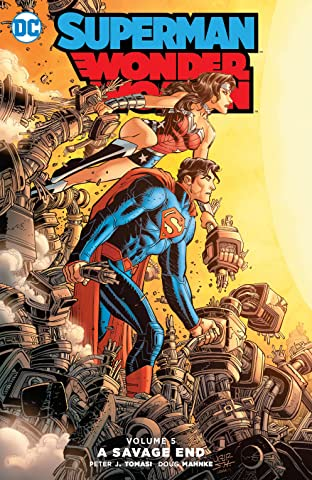 Superman/Wonder Woman (2013-2016) Vol. 5: A Savage End