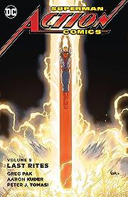 Superman - Action Comics (2011-2016) Vol. 9: Last Rites