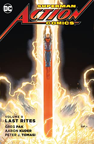Superman - Action Comics (2011-2016) Tome 9: Last Rites