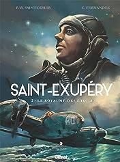 Saint-Exupéry Vol. 2: Le Royaume des étoiles