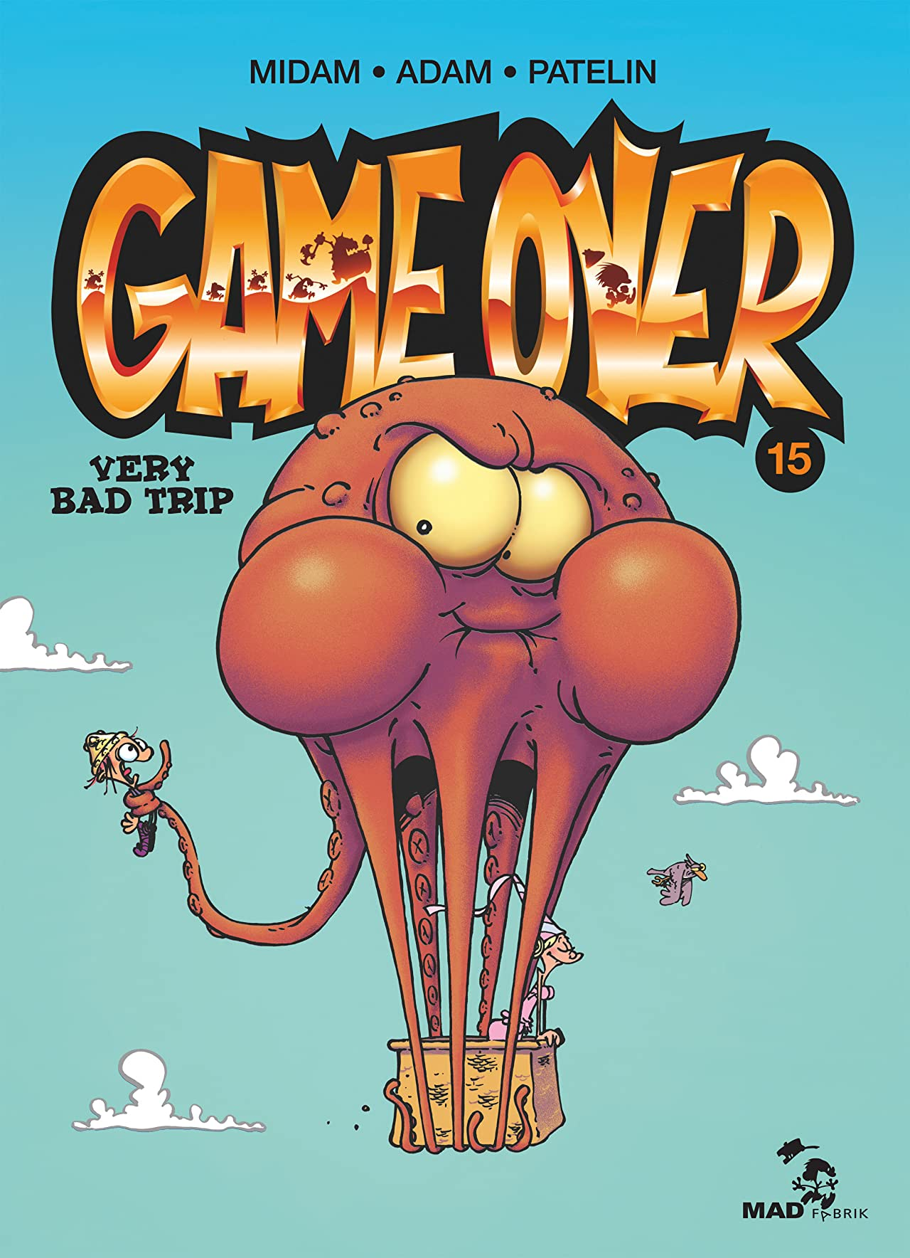 Game Over Vol. 15: Very Bad Trip