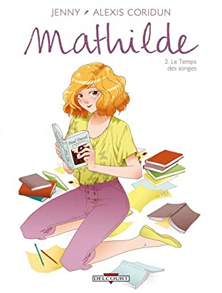 Mathilde Vol. 2: Le Temps des songes