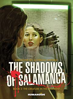 The Shadows of Salamanca Vol. 2: The Creature in the Basement