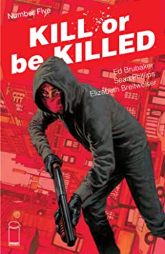 Kill Or Be Killed No.5