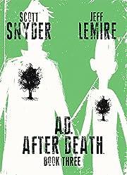 A.D.: After Death Vol. 3