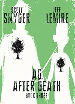 A.D.: After Death Tome 3