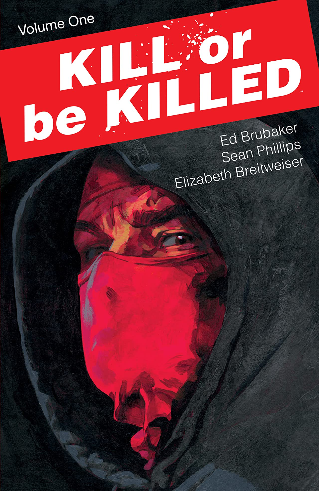 Kill Or Be Killed Tome 1