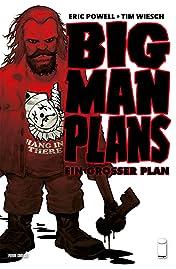 Big Man Plans: Ein großer Plan