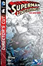 Superman Unchained (2013-2014) #1: Director's Cut