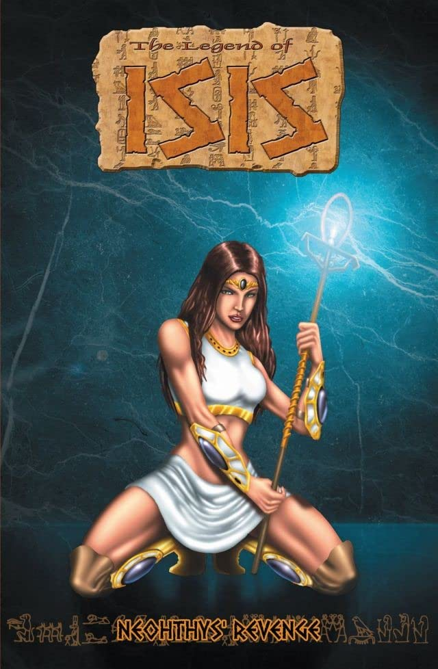 Legend of Isis Vol. 7: Nephthys' Revenge