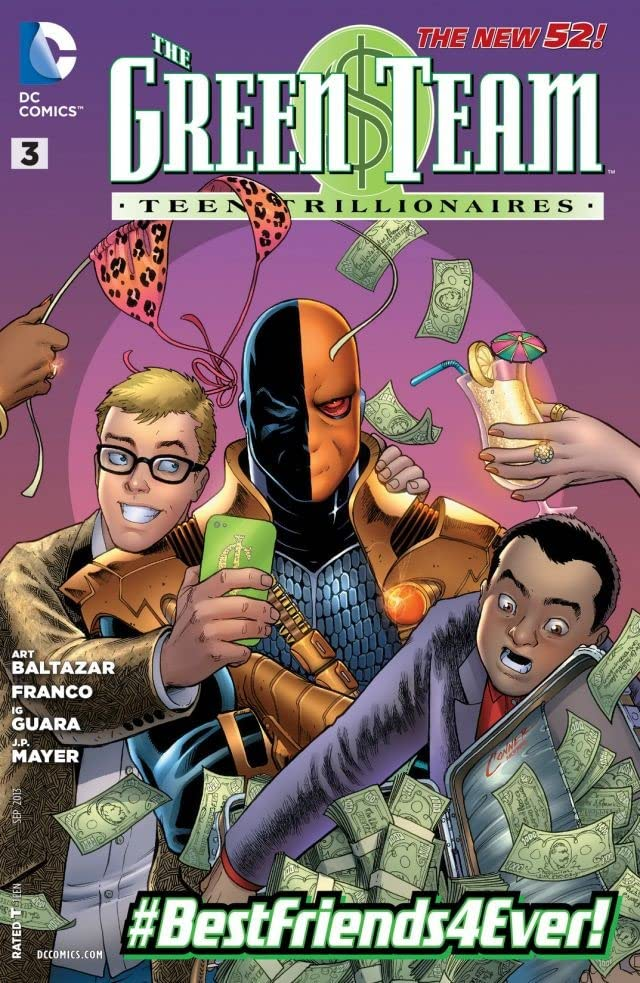 The Green Team: Teen Trillionaires #3